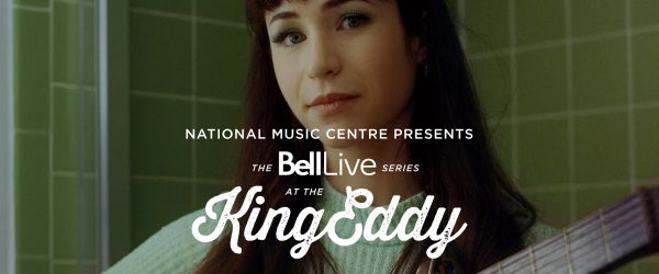 NMC Presents:Bell Live at the King Eddy—Cayley Thomas